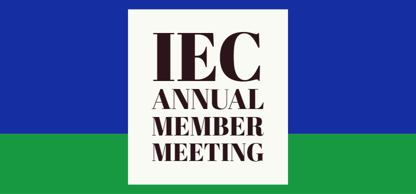 Save the Date: IEC Annual Member Meeting